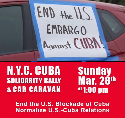 NYC Cuba Solidarity Rally and Car Caravan