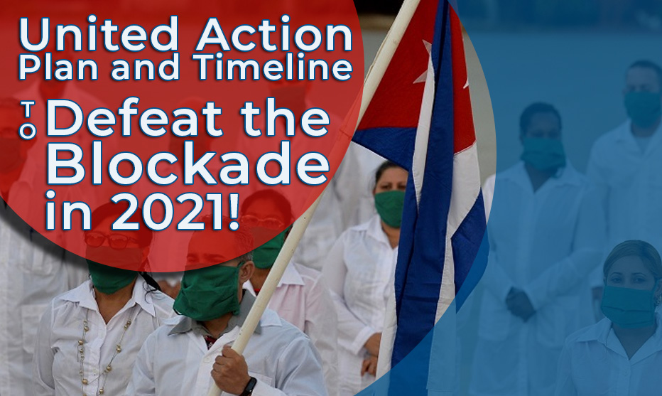 United Action Plan and Timeline-Defeat the Blockade in 2021!
