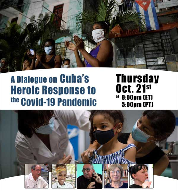A Dialogue on Cuba's Heroic Response to the Covid-19 Pandemic